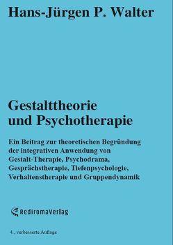Gestalttheorie und Psychotherapie von Walter,  Hans-Jürgen P.