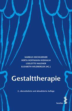 Gestalttherapie von Hochgerner,  Markus, Hoffmann-Widhalm,  Herta, Nausner,  Liselotte, Wildberger,  Elisabeth