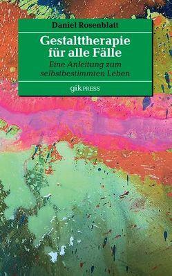 Gestalttherapie für alle Fälle von Doubrawa,  Erhard, Rosenblatt,  Daniel