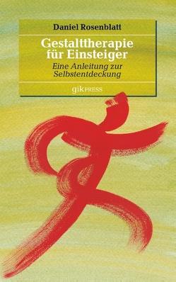 Gestalttherapie für Einsteiger von Doubrawa,  Erhard, Rosenblatt,  Daniel