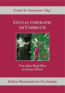 Gestalttherapie im Umbruch von Blankertz,  Stefan, Fodor,  Iris E., Fuhr,  Reinhard, Staemmler,  Frank-M.