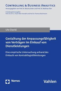 Gestaltung der Anpassungsfähigkeit von Verträgen im Einkauf von Dienstleistungen von David,  Ute
