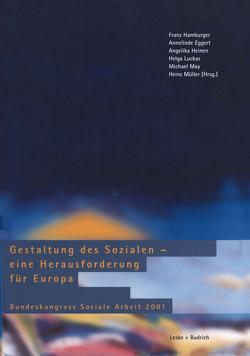 Gestaltung des Sozialen — eine Herausforderung für Europa von Eggert,  Annelinde, Hamburger,  Franz, Heinen,  Angelika, Luckas,  Helga, May,  Michael, Müller,  Heinz