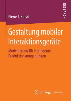 Gestaltung mobiler Interaktionsgeräte von Kirisci,  Pierre T.