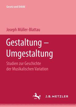 Gestaltung — Umgestaltung von Müller-Blattau,  Joseph, Troll,  Wilhelm, Wolf,  K. Lothar
