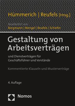 Gestaltung von Arbeitsverträgen von Borgmann,  Bernd, Hümmerich +,  Klaus, Mengel,  Anja, Reufels,  Martin, Schiefer,  Bernd