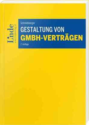 Gestaltung von GmbH-Verträgen von Schmidsberger,  Gerald