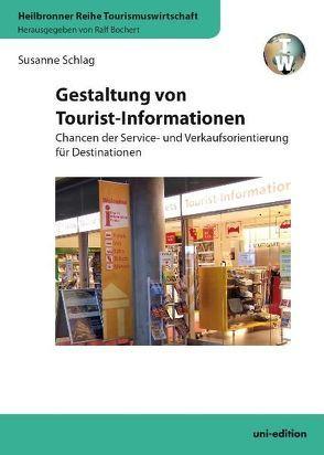 Gestaltung von Tourist-Informationen von Bochert,  Ralf, Schlag,  Susanne