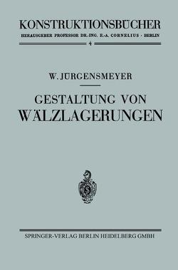 Gestaltung von Wälzlagerungen von Jürgensmeyer,  Wilhelm
