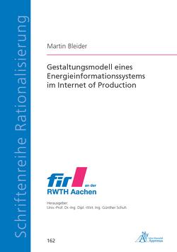 Gestaltungsmodell eines Energieinformationssystems im Internet of Production von Bleider,  Martin