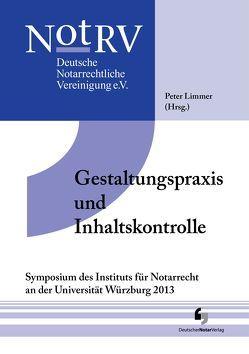 Gestaltungspraxis und Inhaltskontrolle von Limmer,  Peter