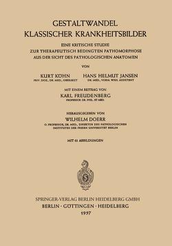 Gestaltwandel Klassischer Krankheitsbilder von Doerr,  Wilhelm, Freudenberg,  Karl, Jansen,  Hans H., Köhn,  Kurt