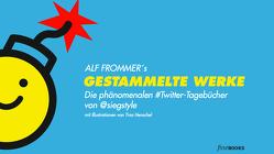 Gestammelte Werke von Frommer,  Alf