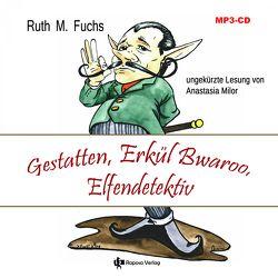 Gestatten, Erkül Bwaroo, Elfendetektiv von Fuchs,  Ruth M.