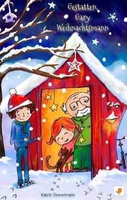 Gestatten, Gary Weihnachtsmann von Pablo Cornejo Serrano,  Juan, Zimmermann,  Katrin