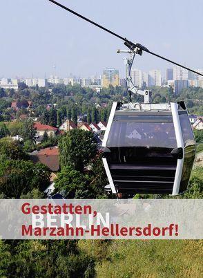 Gestatten, Marzahn-Hellersdorf! von Volkmar Eltzel,  BezirkePlus-Verlag