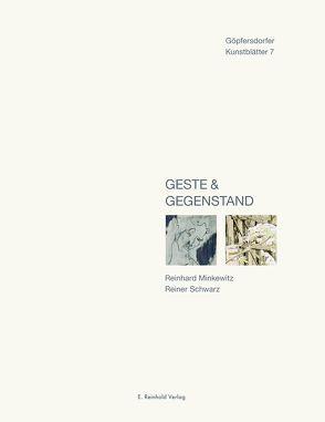 Geste & Gegenstand von Gleisberg,  Dieter, Lichtenstein,  Günter, Minkewitz,  Reinhard, Schwarz,  Reiner