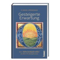 Gesteigerte Erwartung von Hörnemann,  P. Daniel