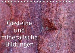 Gesteine und mineralische Bildungen (Tischkalender 2019 DIN A5 quer) von Hultsch,  Heike