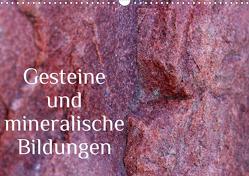 Gesteine und mineralische Bildungen (Wandkalender 2021 DIN A3 quer) von Hultsch,  Heike
