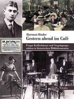 Gestern abend im Café von Binder,  Hartmut