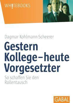 Gestern Kollege – heute Vorgesetzter von Kohlmann-Scheerer,  Dagmar