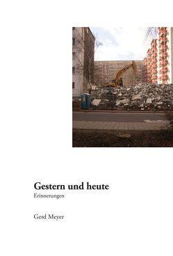 Gestern und Heute von Meyer,  Gerd
