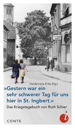 »Gestern war ein sehr schwerer Tag für uns hier in St. Ingbert.« von Ertle,  Heidemarie, Schier,  Ruth