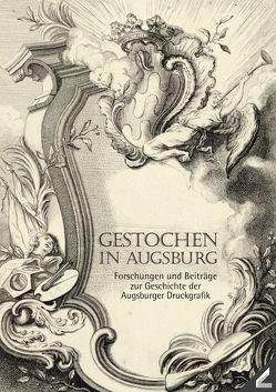 Gestochen in Augsburg von Biller,  Josef H., Hopp-Gantner,  Maria-Luise, Paas,  John Roger