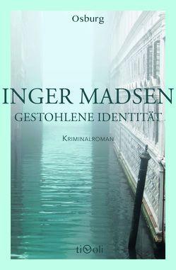 Gestohlene Identität von Krause,  Kirsten, Madsen,  Inger