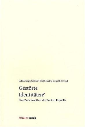 Gestörte Identitäten? von Cescutti,  Eva, Musner,  Lutz, Wunberg,  Gotthart