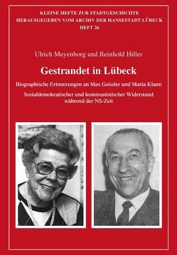 Gestrandet in Lübeck von Hiller,  Reinhold, Meyenborg,  Ulrich