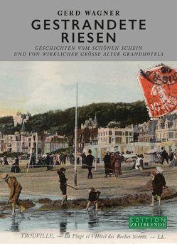 Gestrandete Riesen von Berg,  Claudia, Brade,  Helmut, Richter,  Andreas, Wagner,  Gerd