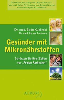 Gesünder mit Mikronährstoffen von Kuklinski,  Dr. med. Bodo, Lunteren,  Dr. med. Ina van