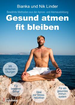 Gesund atmen – fit bleiben von Linder,  Bianka, Linder,  Nik