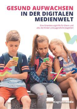Gesund aufwachsen in der digitalen Medienwelt
