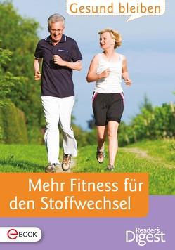 Gesund bleiben – Mehr Fitness für den Stoffwechsel