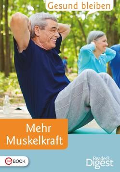 Gesund bleiben – Mehr Muskelkraft