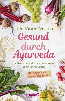 Gesund durch Ayurveda von Beuchelt,  Wolfgang, Rüßmann,  Brigitte, Verma,  Vinod