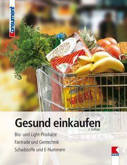 Gesund einkaufen von Geyer,  Edith