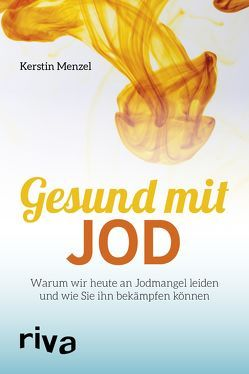 Gesund mit Jod von Menzel,  Kerstin