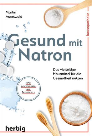 Gesund mit Natron von Auerswald,  Martin