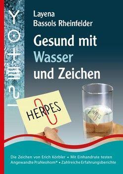 Gesund mit Wasser und Zeichen von Bassols Rheinfelder,  Layena