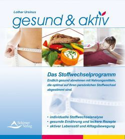 Gesund und Aktiv Stoffwechselprogramm von Ursinus,  Lothar