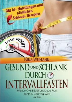 Gesund und Schlank durch Intervallfasten von Weimann,  Nina
