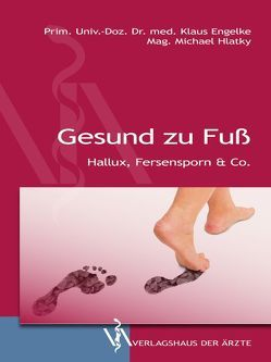 Gesund zu Fuß von Engelke,  Klaus, Hlatky,  Michael