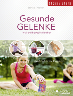 Gesunde Gelenke von Wormer,  Eberhard J.