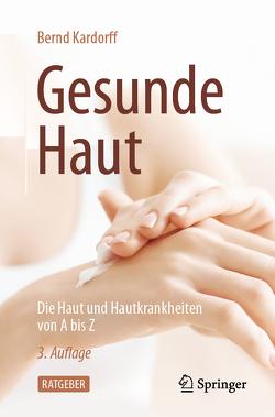 Gesunde Haut von Kardorff,  Bernd