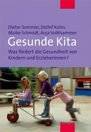 Gesunde Kita von Kuhn,  Detlef, Schmidt,  Maike, Sommer,  Dieter, Volkhammer,  Anja