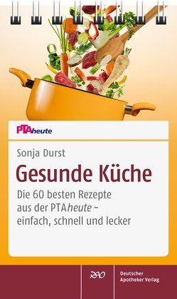 Gesunde Küche von Durst,  Sonja